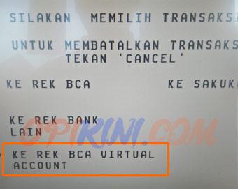 Pilih Ke Rek BCA Virtual Account