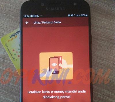 Tempelkan kartu e money mandiri ke sensor NFC